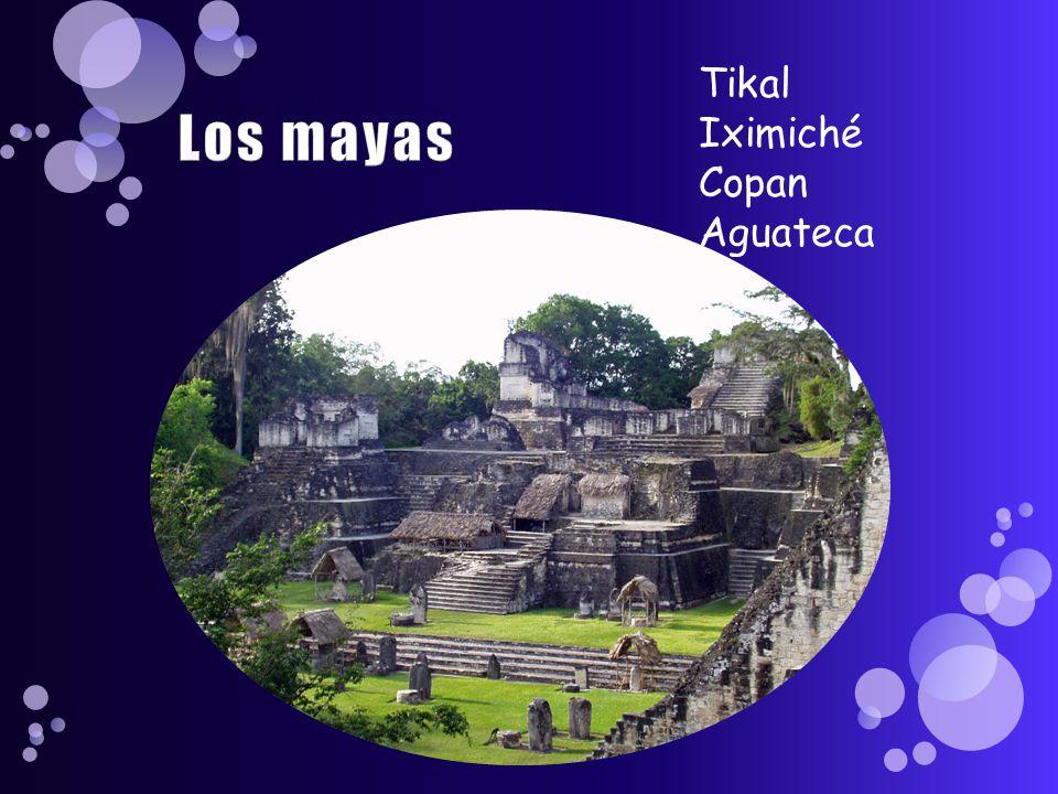 Tikal Iximiché Copan Aguateca