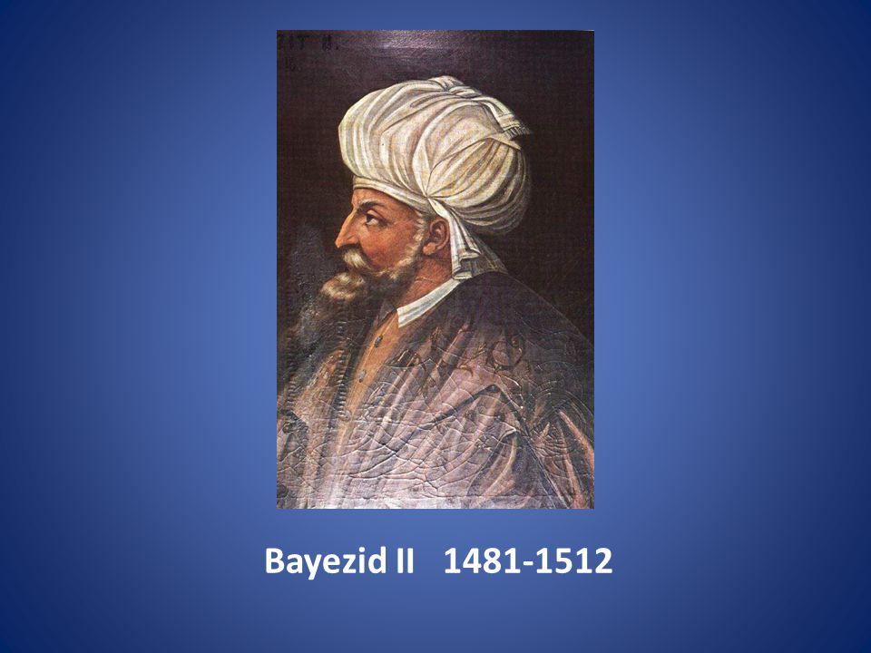 Bayezid II 1481-1512