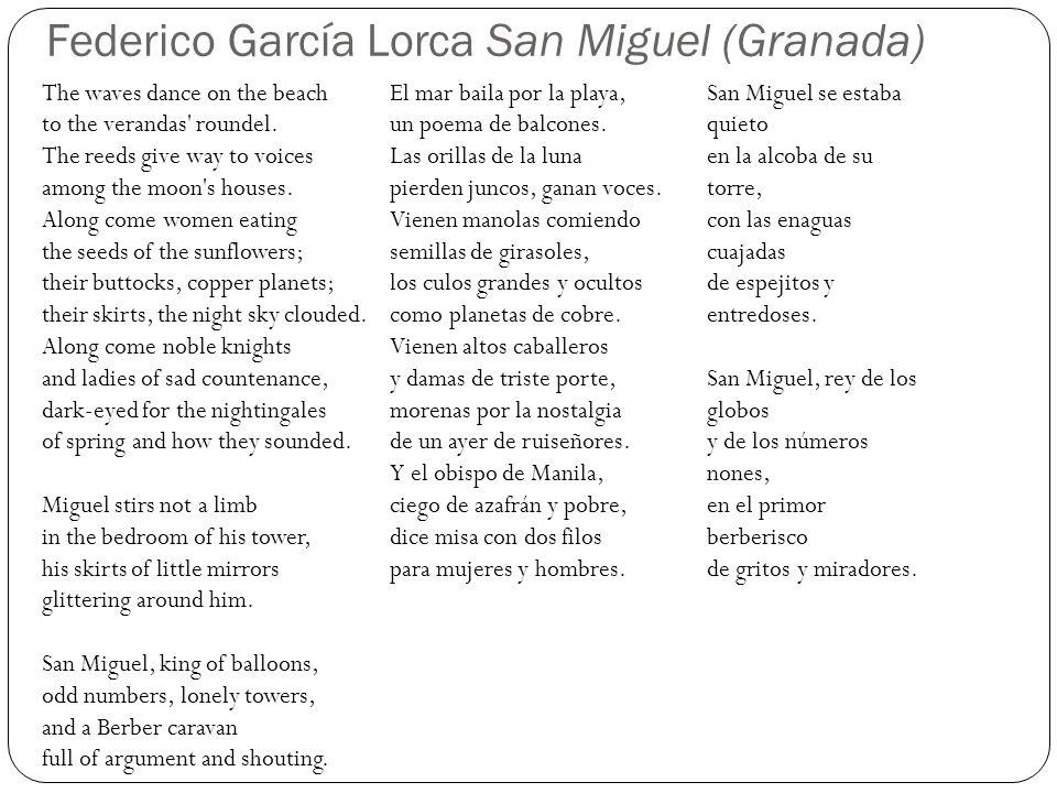 Federico García Lorca San Miguel (Granada) The waves dance on the beach to the verandas roundel.