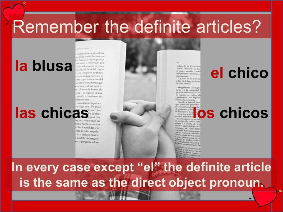Remember the definite articles.