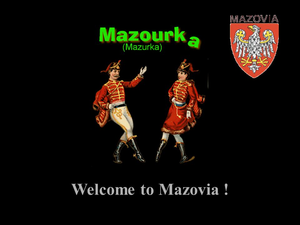 Welcome to Mazovia !