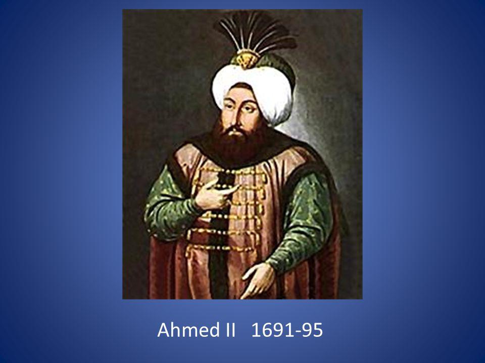 Ahmed II 1691-95