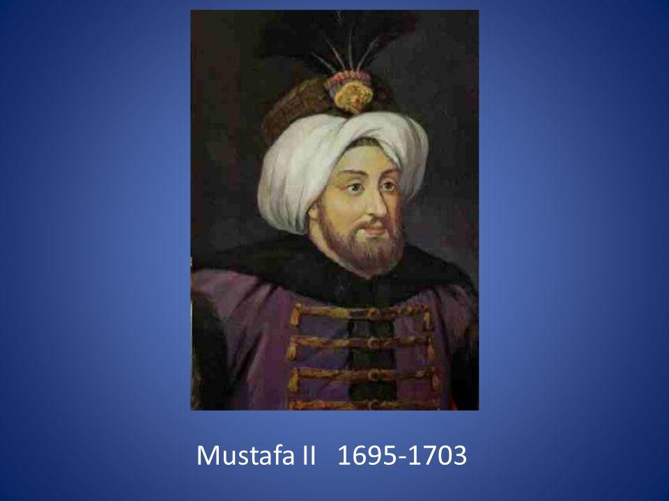 Mustafa II 1695-1703