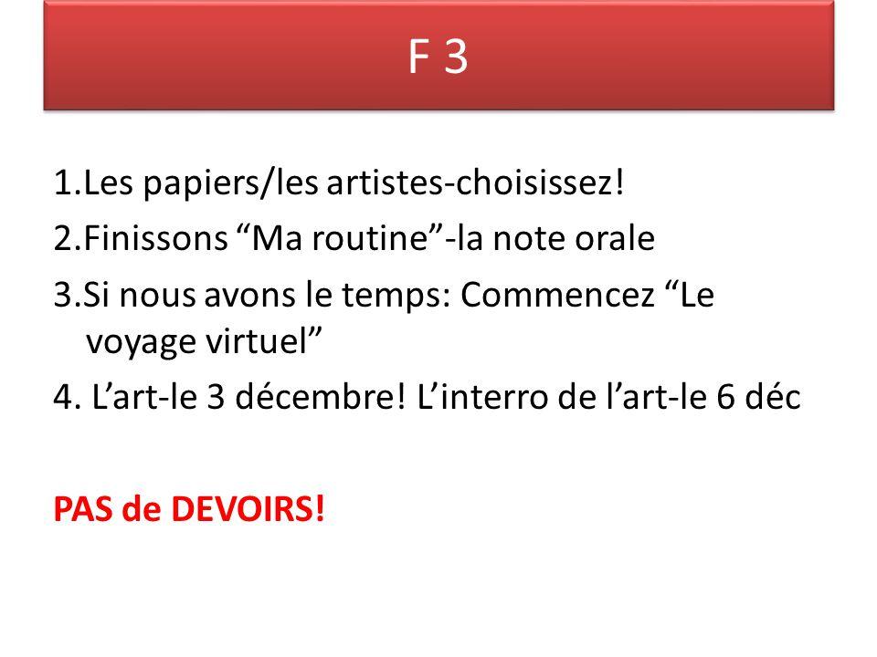 F 3 1.Les papiers/les artistes-choisissez.