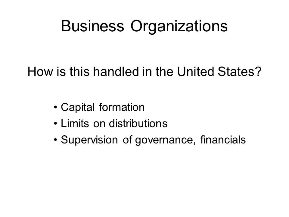 Business Organizations How is this handled in the United States.