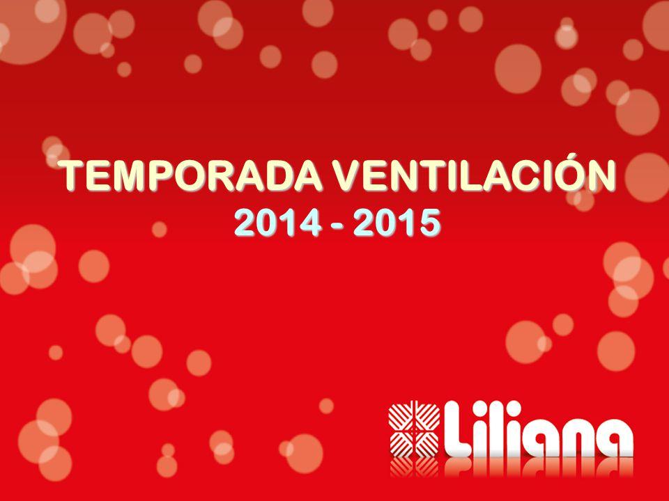 TEMPORADA VENTILACIÓN 2014 - 2015