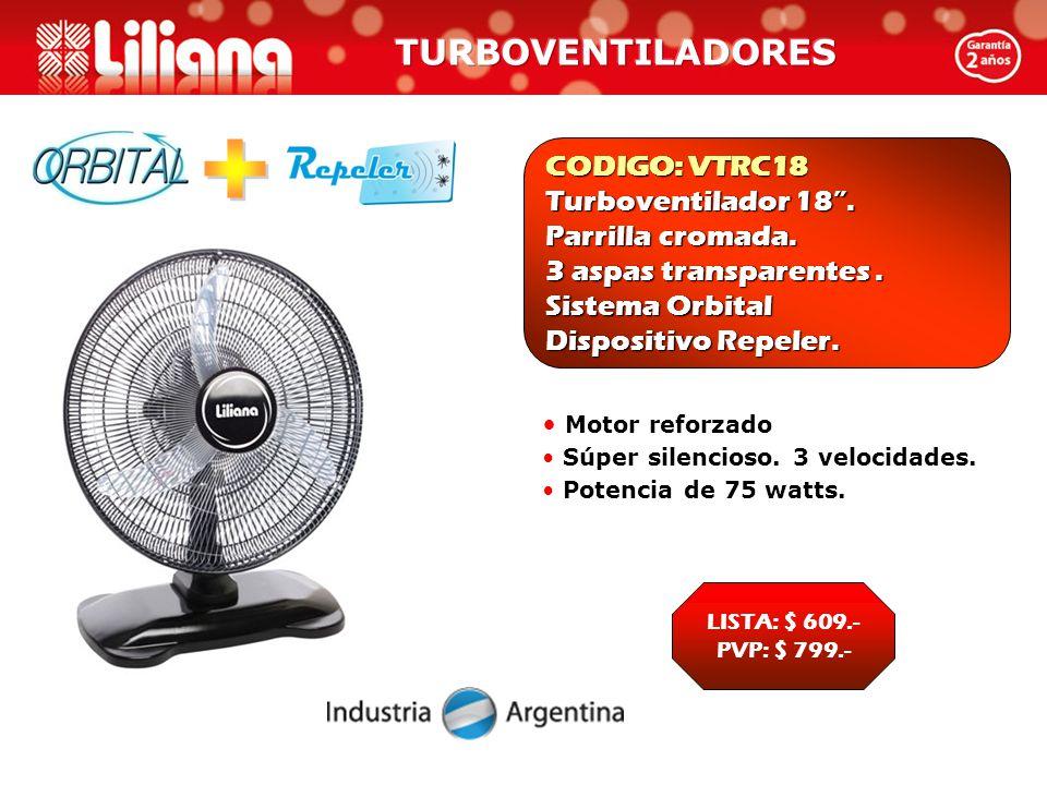 CODIGO: VTRC18 Turboventilador 18 . Parrilla cromada.