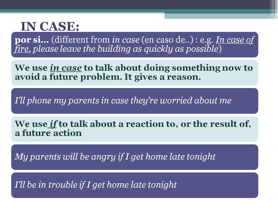 IN CASE: