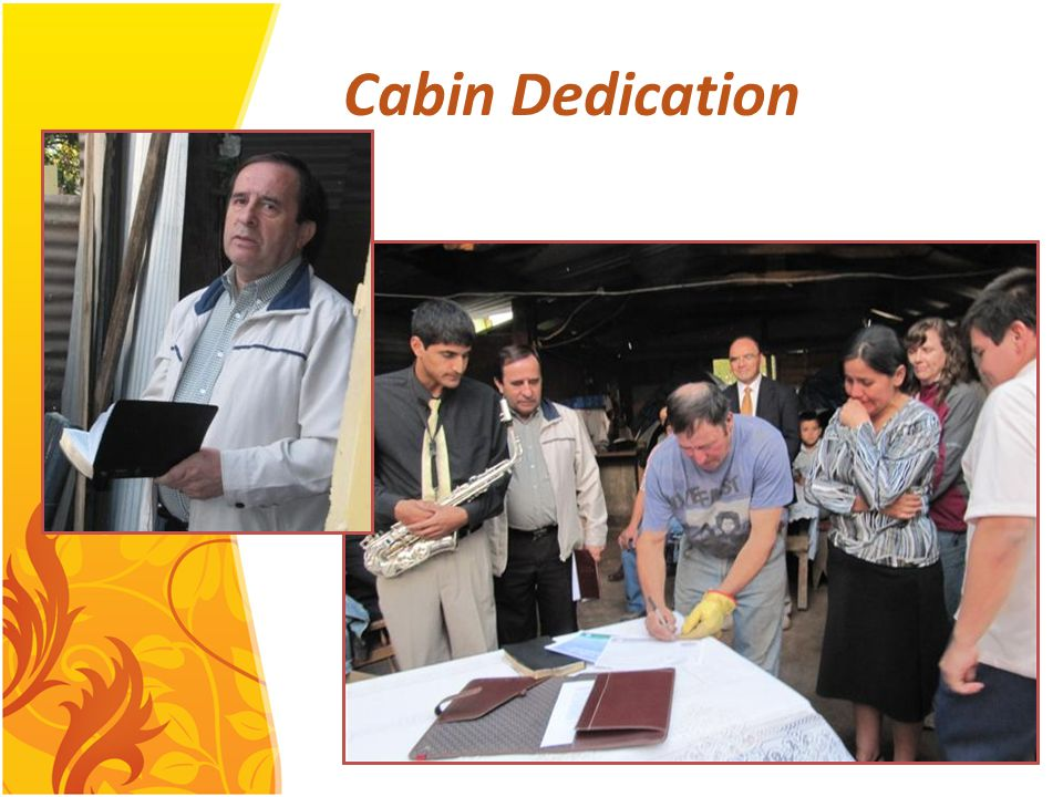 Cabin Dedication