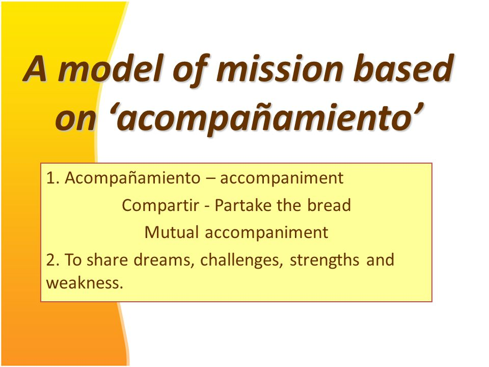 A model of mission based on 'acompañamiento' 1.
