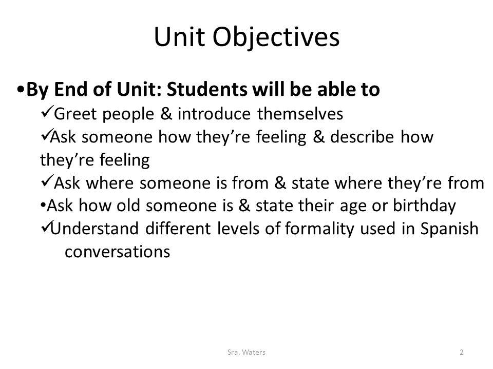 Unit Objectives 2Sra.
