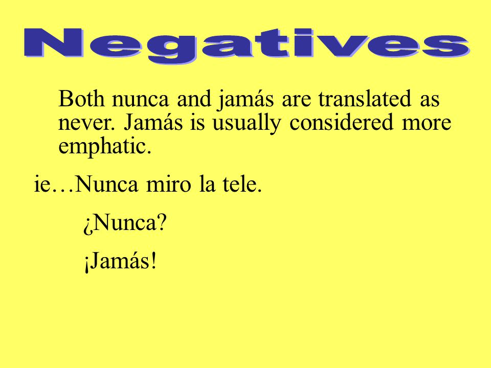Both nunca and jamás are translated as never.Jamás is usually considered more emphatic.