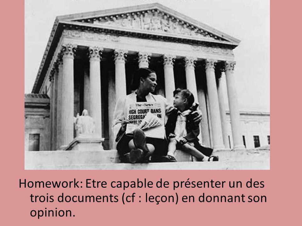 Homework: Etre capable de présenter un des trois documents (cf : leçon) en donnant son opinion.
