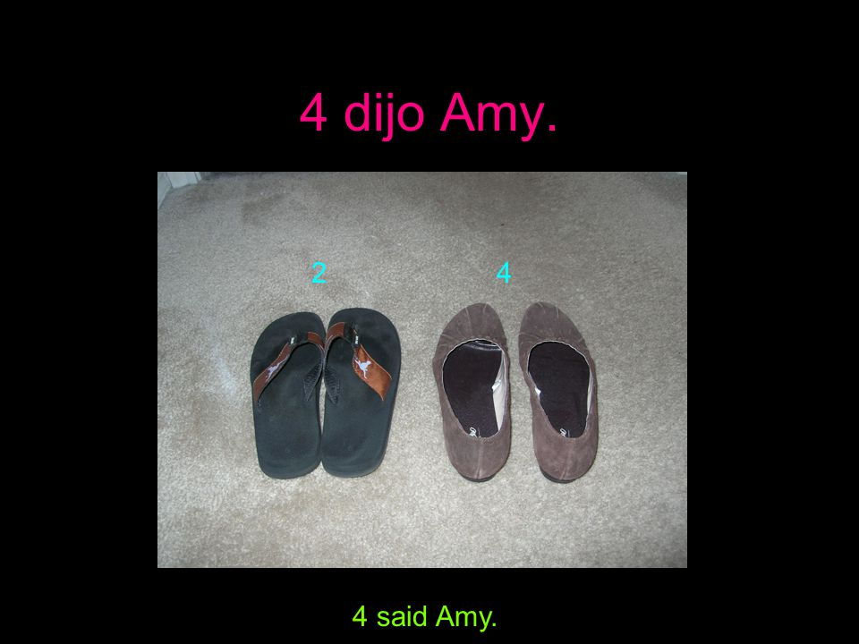 6 dijo Jenny. 6 said Jenny. 2 4 6