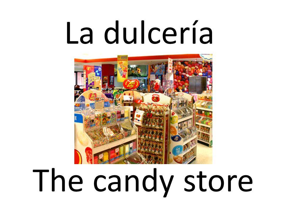La dulcería The candy store