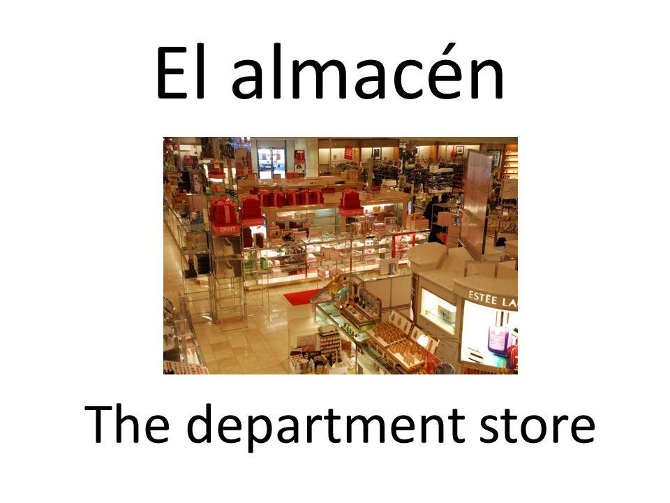 El almacén The department store