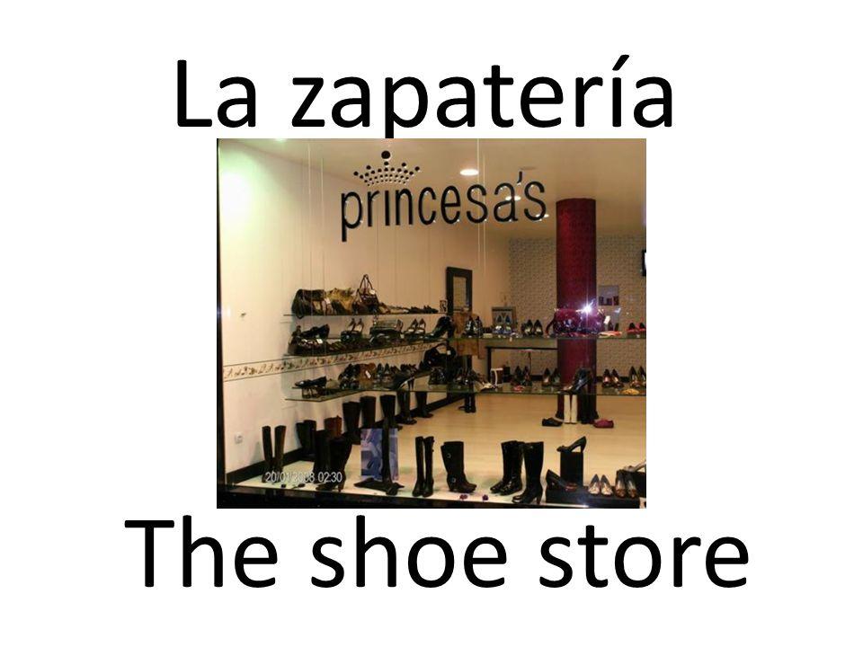 La zapatería The shoe store