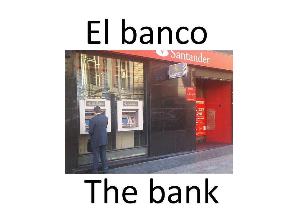 El banco The bank