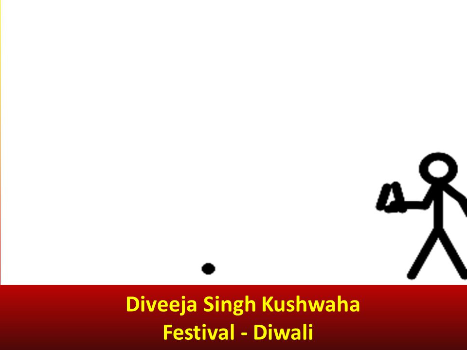 Diveeja Singh Kushwaha Festival - Diwali