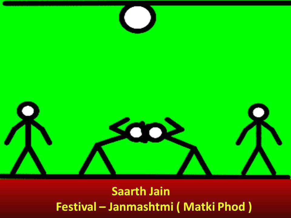 Saarth Jain Festival – Janmashtmi ( Matki Phod )