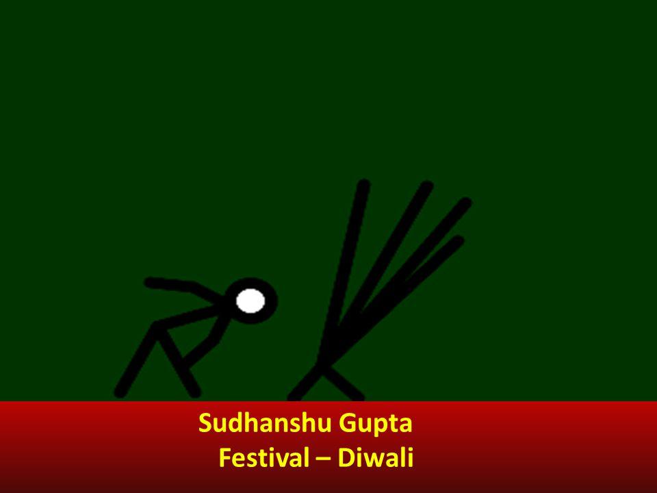 Sudhanshu Gupta Festival – Diwali