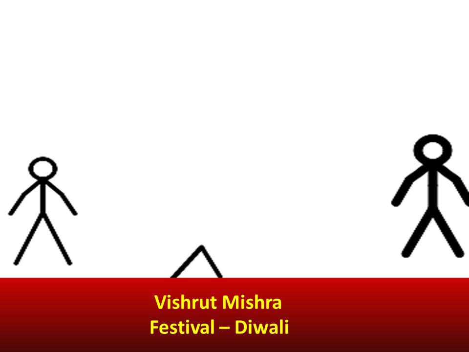 Vishrut Mishra Festival – Diwali