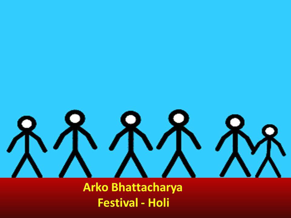 Arko Bhattacharya Festival - Holi