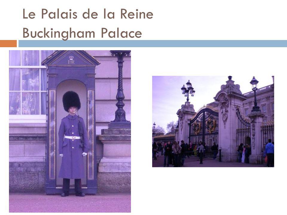 Le Palais de la Reine Buckingham Palace
