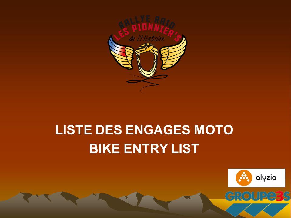 LISTE DES ENGAGES MOTO BIKE ENTRY LIST