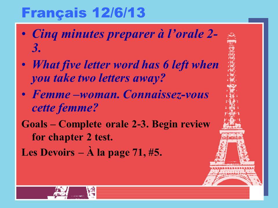Français 12/6/13 Cinq minutes preparer à l'orale 2- 3.