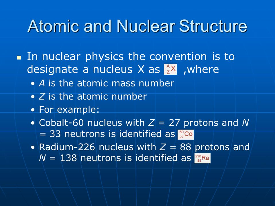 Nuclear Reaction Nuclear reaction: A+a=B+b or A(a,b)B Projectile (a) bombards target (A) which is transformed into nuclei (B) and (b).