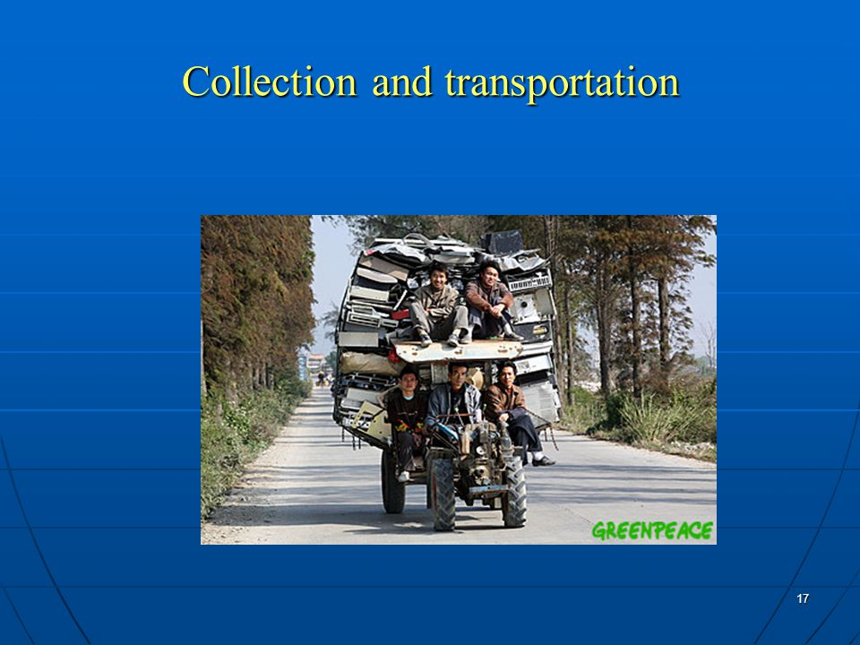 17 Collection and transportation