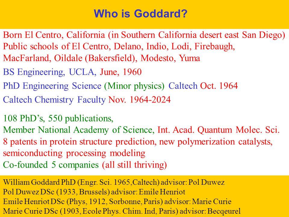 GODDARD - MSC/Caltech PASI-Caltech 1/5/04 2 Who is Goddard.