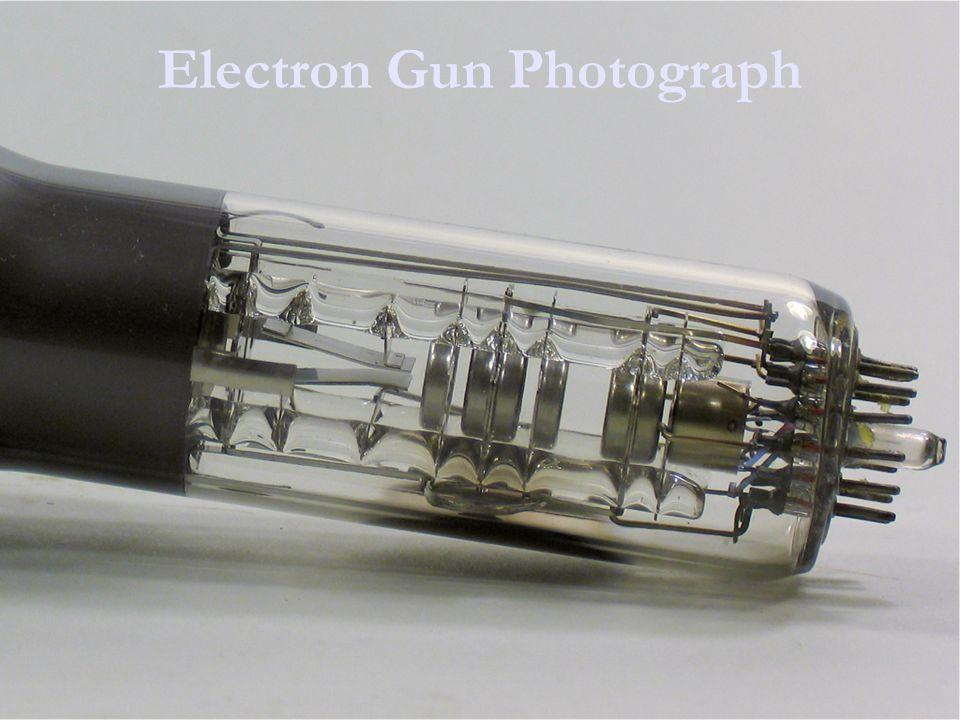 Electron Gun Photograph