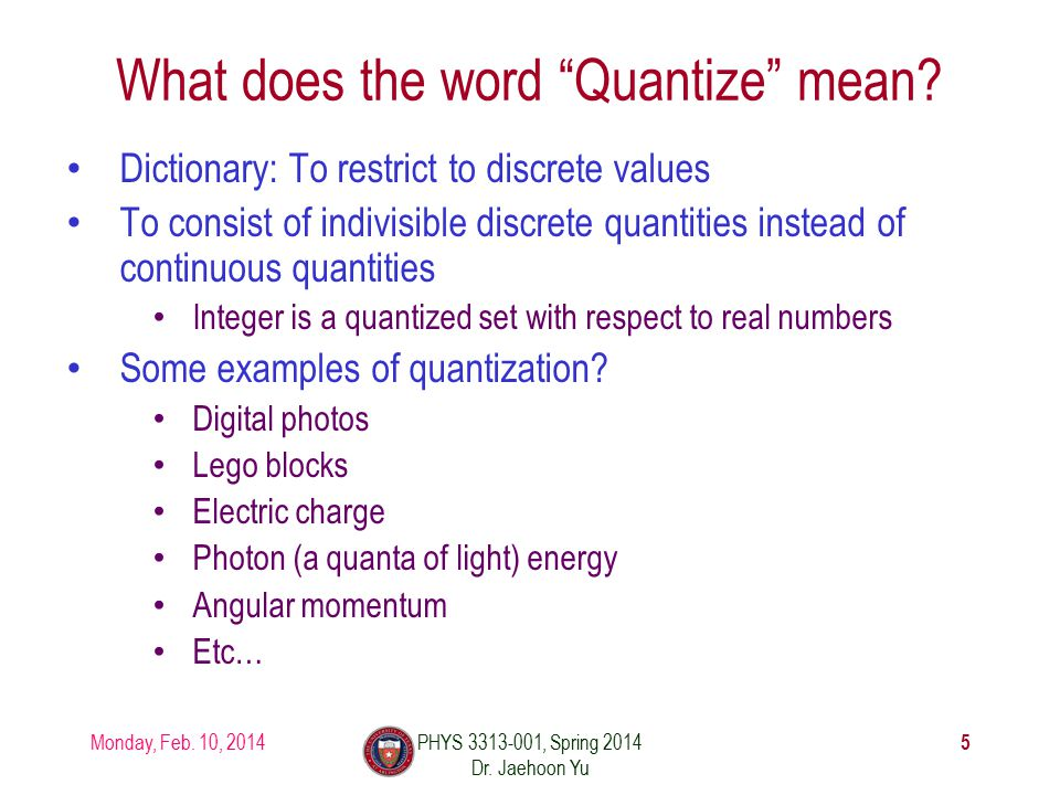 What does the word Quantize mean.