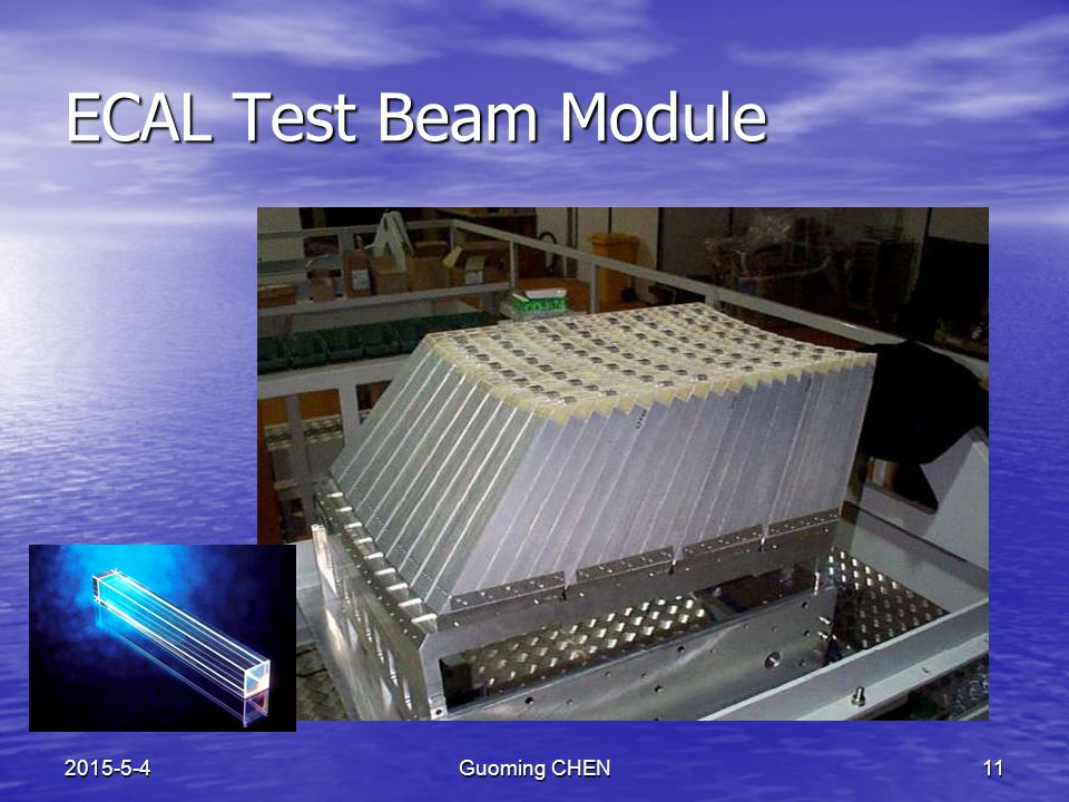 2015-5-4Guoming CHEN11 ECAL Test Beam Module