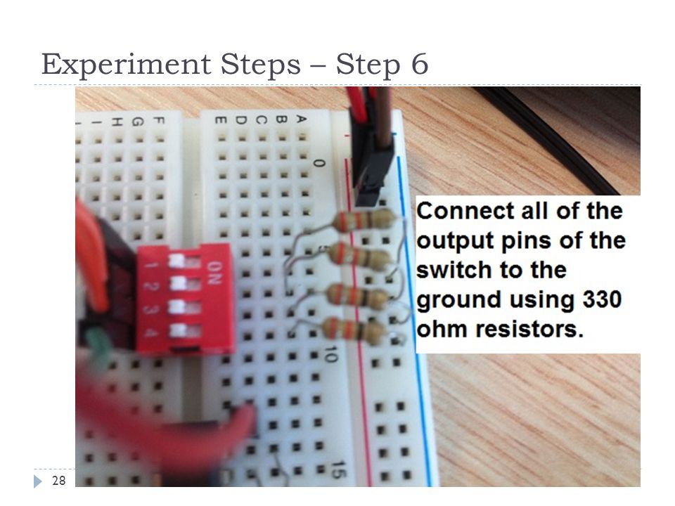Experiment Steps – Step 6 28