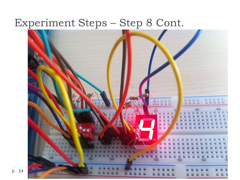Experiment Steps – Step 8 Cont. 34