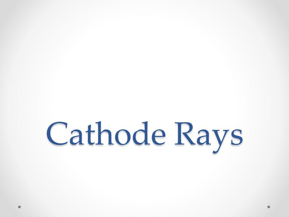 Cathode Rays