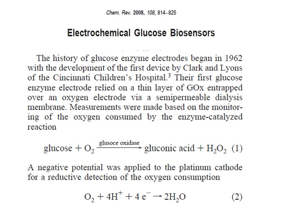 the reaction : Fc + + glucose + GOx regenerates Fc near the electrode so current doesn't decrease Fc → Fc + + e - anodic current decreases when Fc is depleted near the electrode glucose + M(ox) gluconolactone + M(red) GOx Fc + Fc for glucose measurement, hold potential constant at ~ 0.4 V and measure current