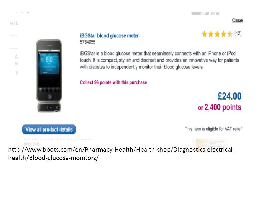 http://www.boots.com/en/Pharmacy-Health/Health-shop/Diagnostics-electrical- health/Blood-glucose-monitors/