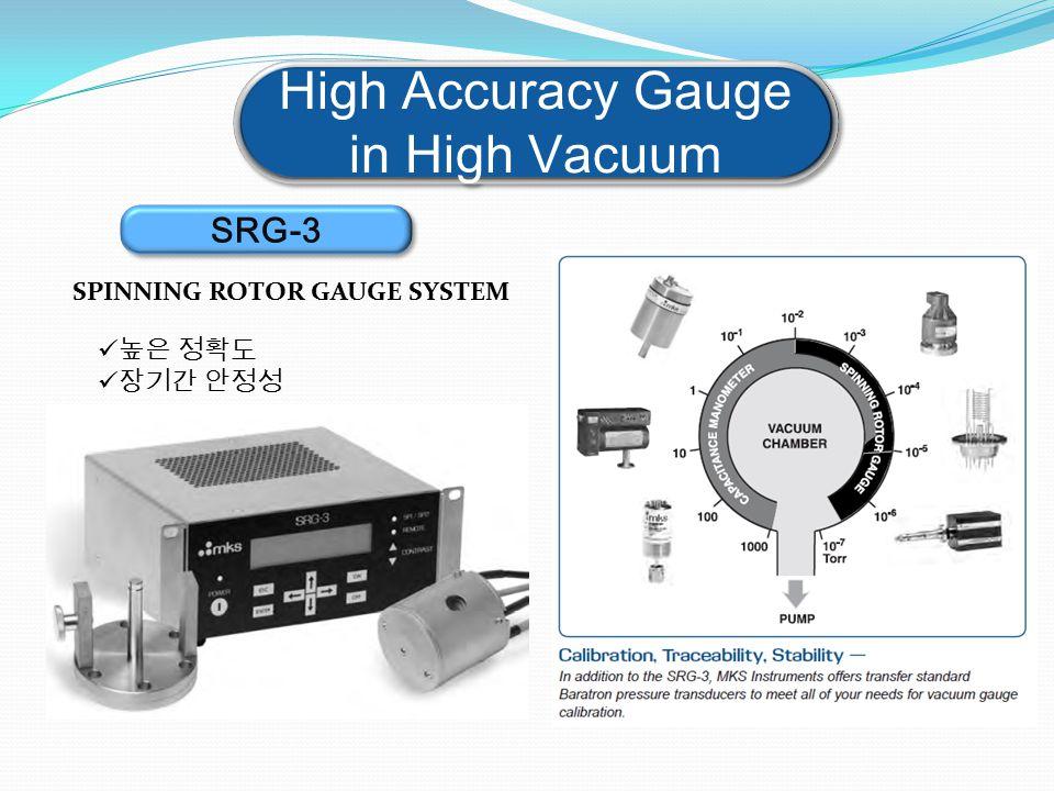 High Accuracy Gauge in High Vacuum SPINNING ROTOR GAUGE SYSTEM SRG-3 높은 정확도 장기간 안정성