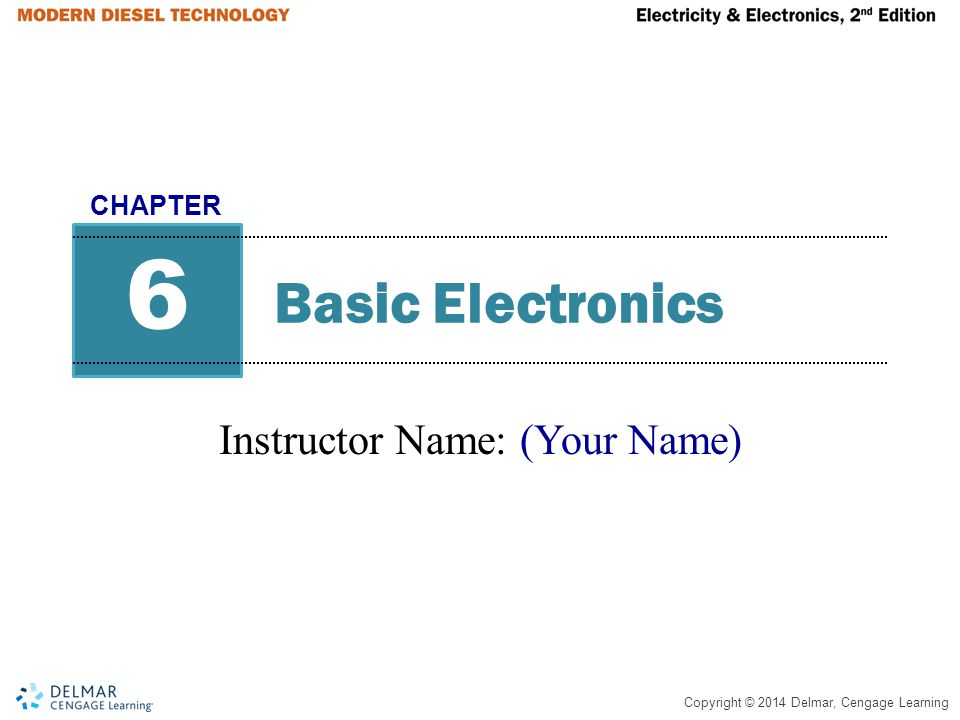 Copyright © 2014 Delmar, Cengage Learning Learning Objectives List the various types of resistors Determine whether a diode is forward biased or reverse biased in a circuit Test a diode with a DMM Explain the function of a zener diode Describe the operation of a bipolar transistor Explain the difference between a transistor being used as an amplifier and a transistor being used as a relay or a switch