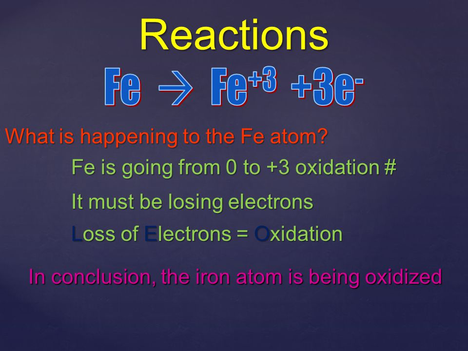 Practice Identify in the following reactions what is oxidized and what is reduced 2NaCl + 3SO 3  Cl 2 + SO 2 + Na 2 S 2 O 7 Cl -1 – goes from -1 to 0, it is oxidized S +6 – goes from +6 to +4, it is reduced
