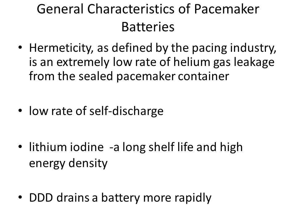 Longevity in single chamber pacemaker is 7 to 12 years.