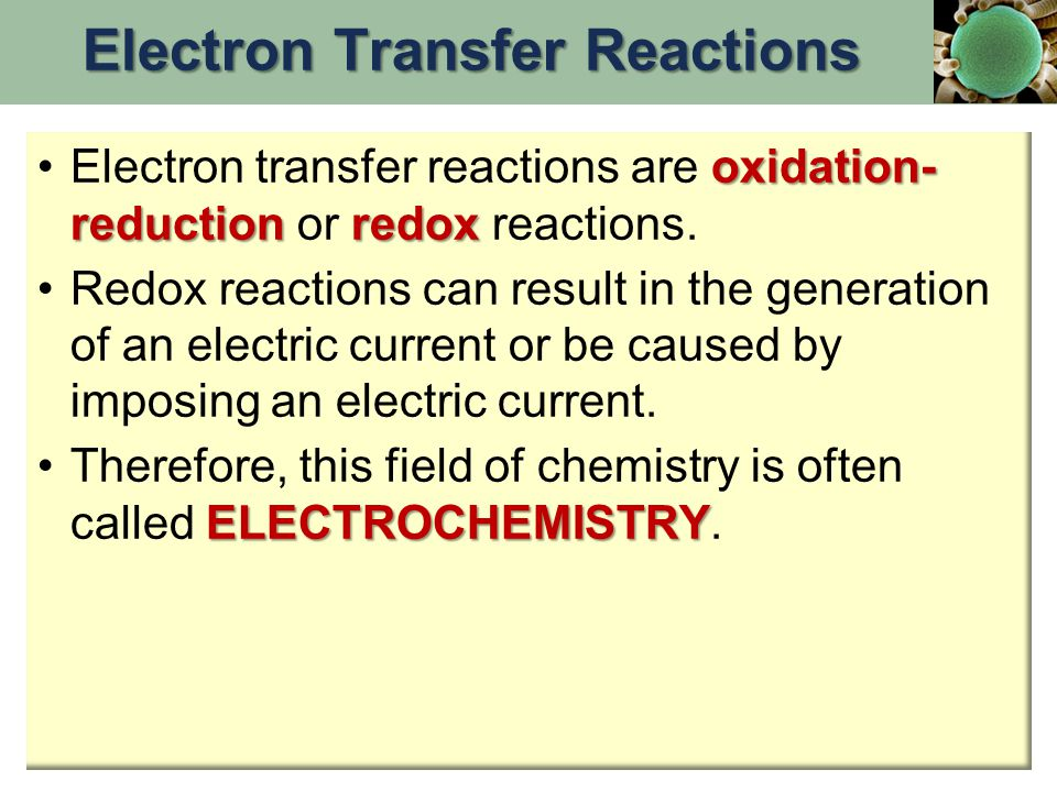 Some redox reactions have equations that must be balanced by special techniques Mn = +7Fe = +2Fe = +3Mn = +2 MnO 4 - + 5 Fe 2+ + 8 H +  Mn 2+ + 5 Fe 3+ + 4 H 2 O Balancing Equations for Redox Reactions