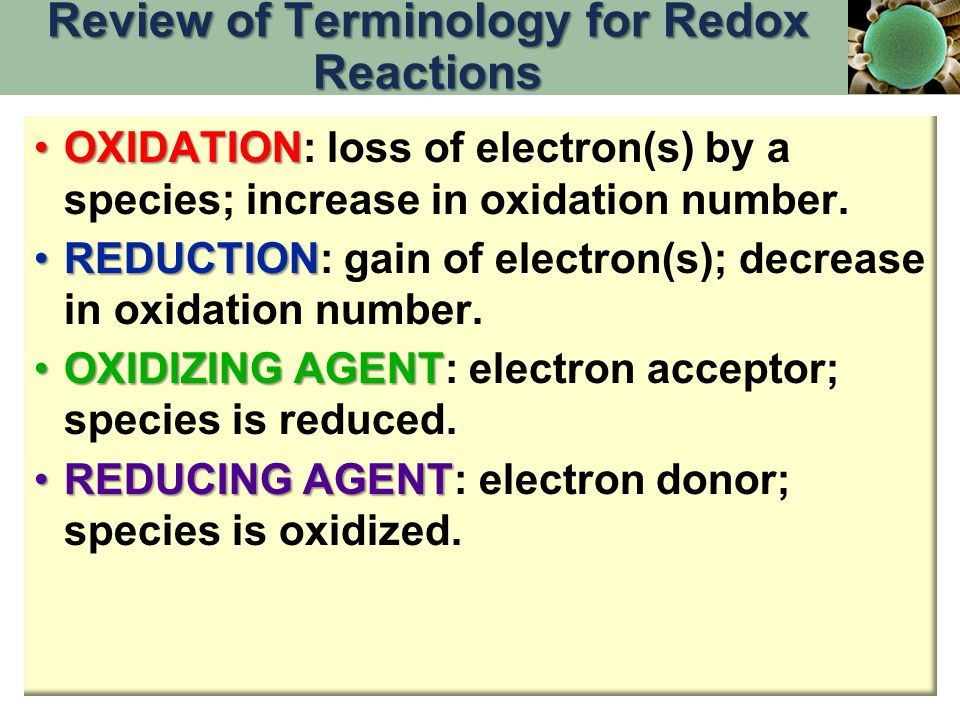 OXIDATIONOXIDATION: loss of electron(s) by a species; increase in oxidation number.