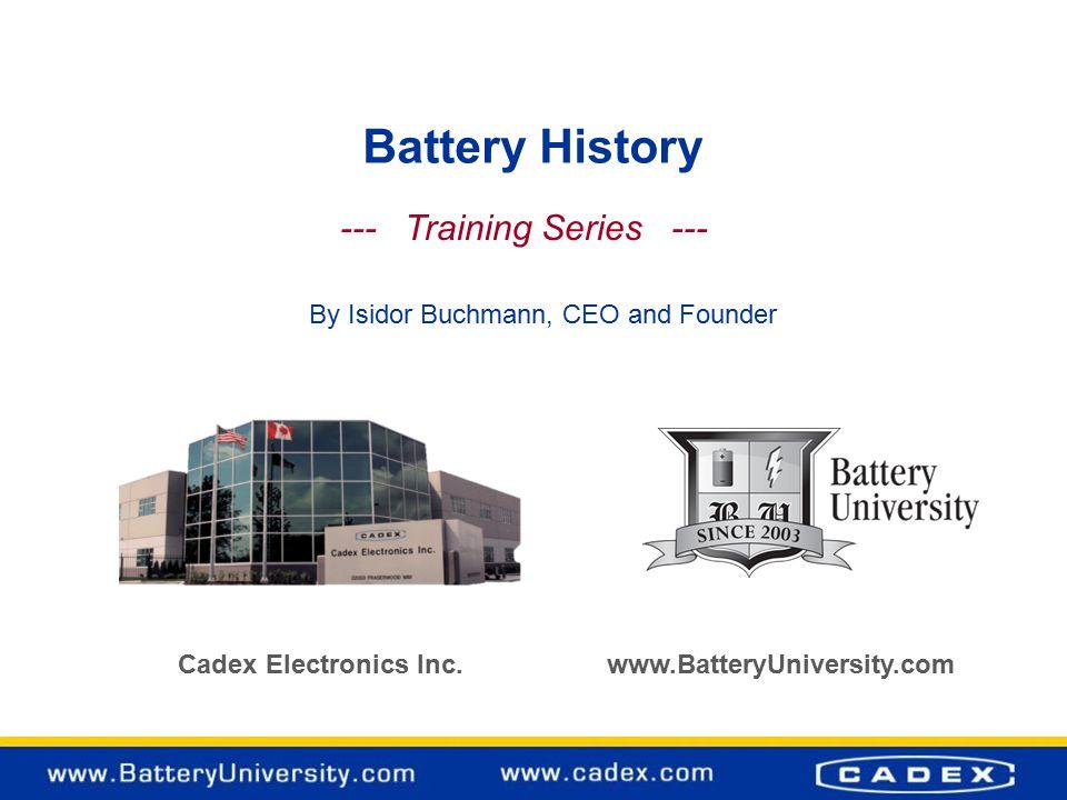 Battery History Cadex Electronics Inc.
