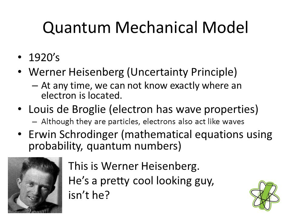 Quantum Mechanical Model A quantum of energy is the amount of energy required to move an electron from one energy level to another. The energy levels