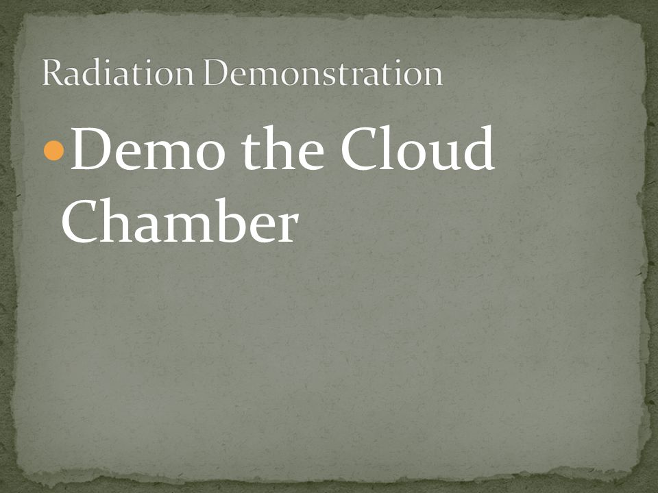Demo the Cloud Chamber